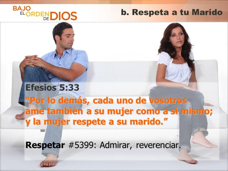 b. Respeta a tu Marido