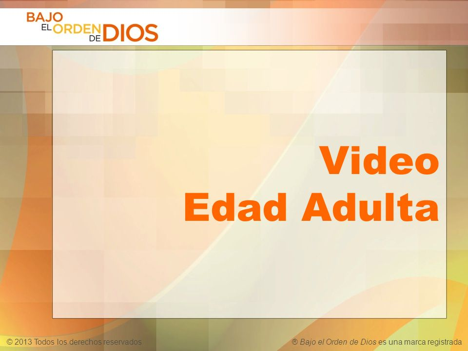 Video Edad Adulta