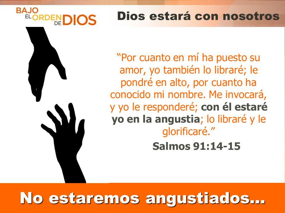 Dios estará con nosotros