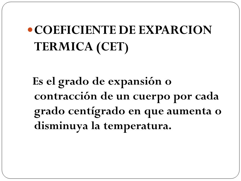 COEFICIENTE DE EXPARCION TERMICA (CET)