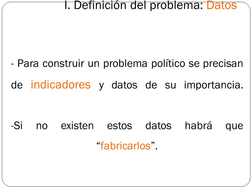 I. Definición del problema: Datos