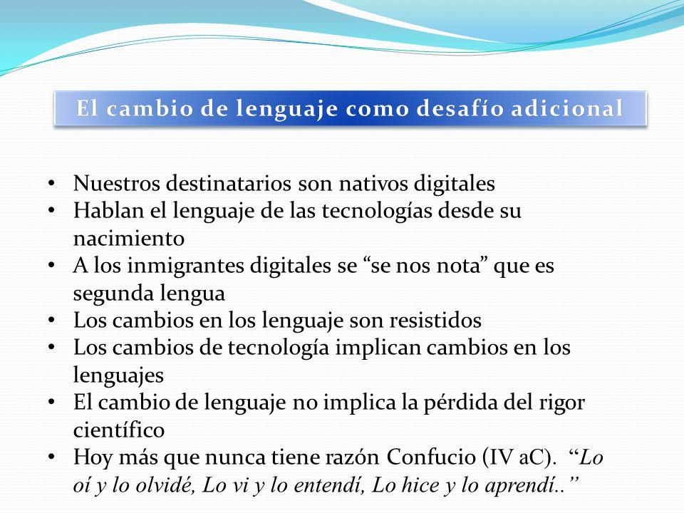 El cambio de lenguaje como desafío adicional