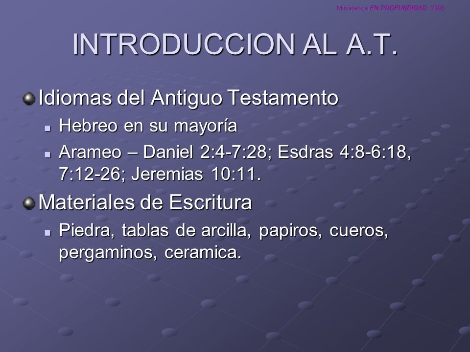 INTRODUCCION AL A.T. Idiomas del Antiguo Testamento