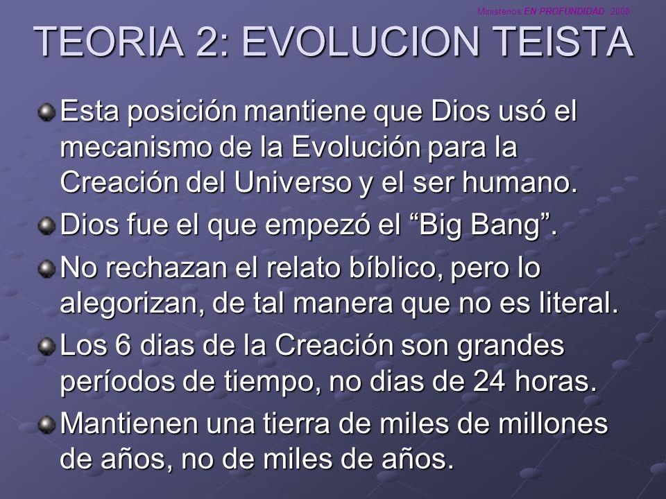 TEORIA 2: EVOLUCION TEISTA