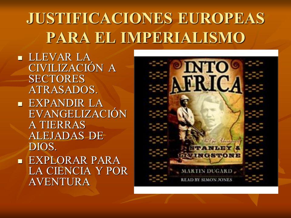 JUSTIFICACIONES EUROPEAS PARA EL IMPERIALISMO
