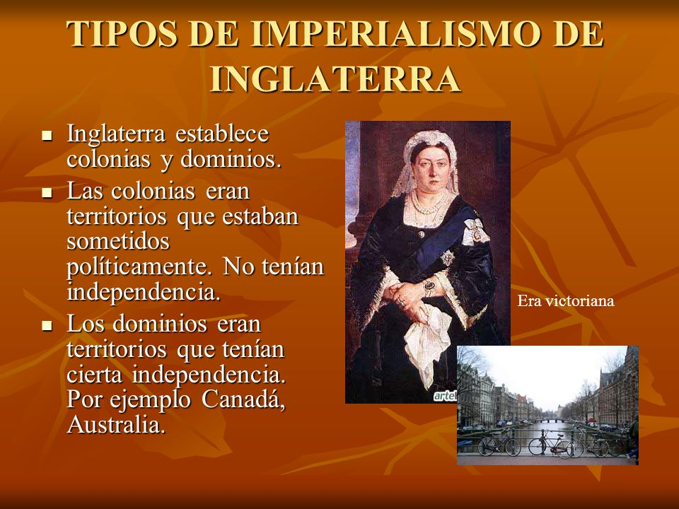 TIPOS DE IMPERIALISMO DE INGLATERRA