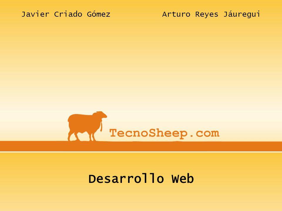 Javier Criado Gómez Arturo Reyes Jáuregui