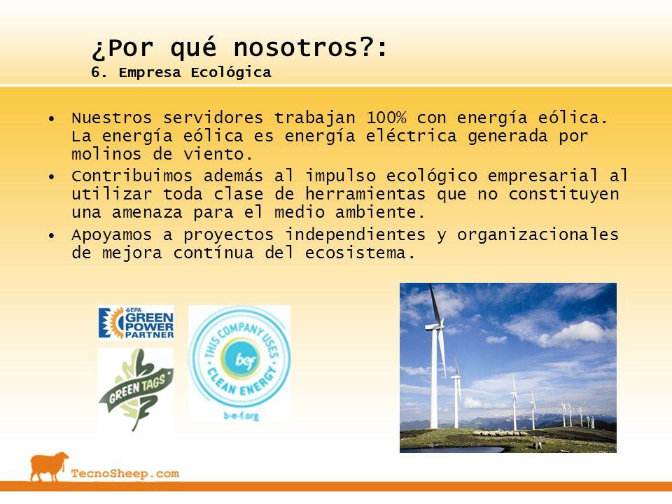 ¿Por qué nosotros : 6. Empresa Ecológica