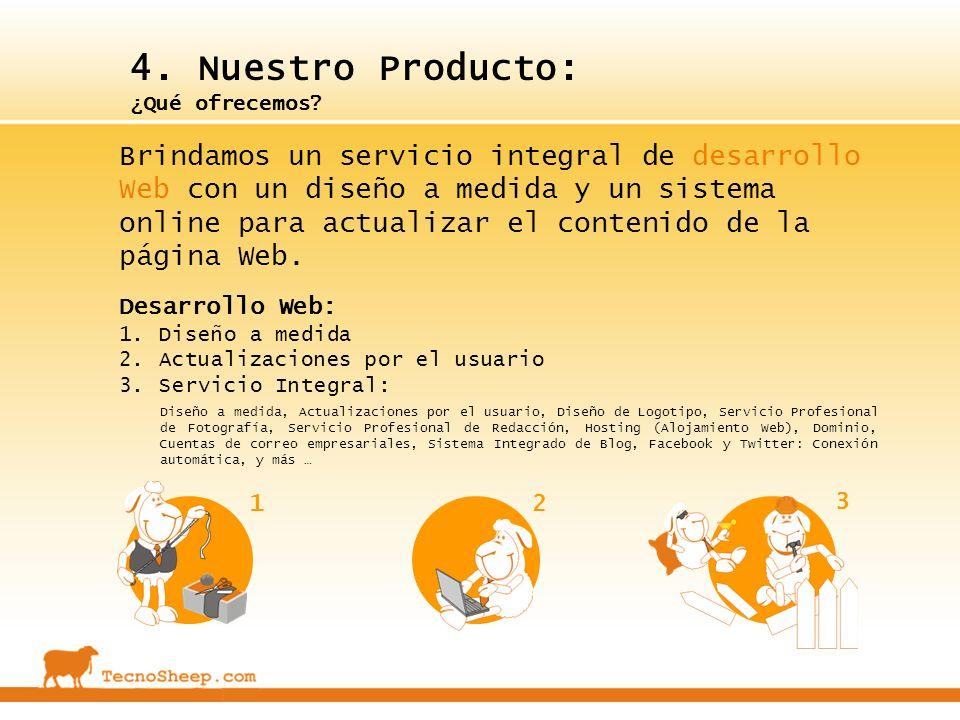 4. Nuestro Producto: ¿Qué ofrecemos