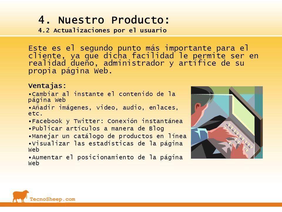 4. Nuestro Producto: 4.2 Actualizaciones por el usuario