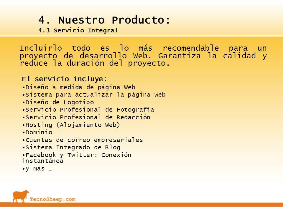 4. Nuestro Producto: 4.3 Servicio Integral