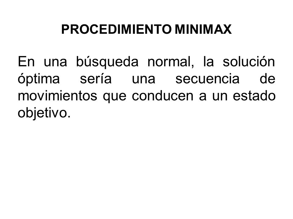 PROCEDIMIENTO MINIMAX