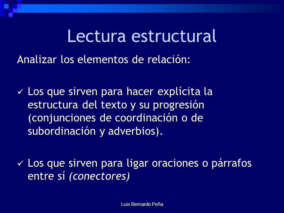 Lectura estructural Analizar los elementos de relación: