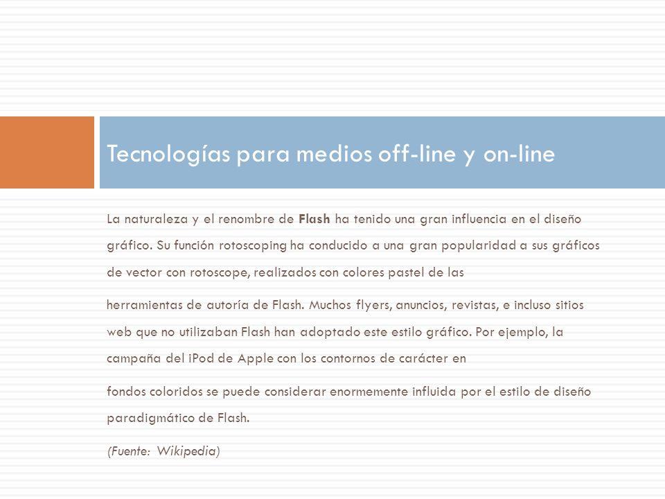 Tecnologías para medios off-line y on-line