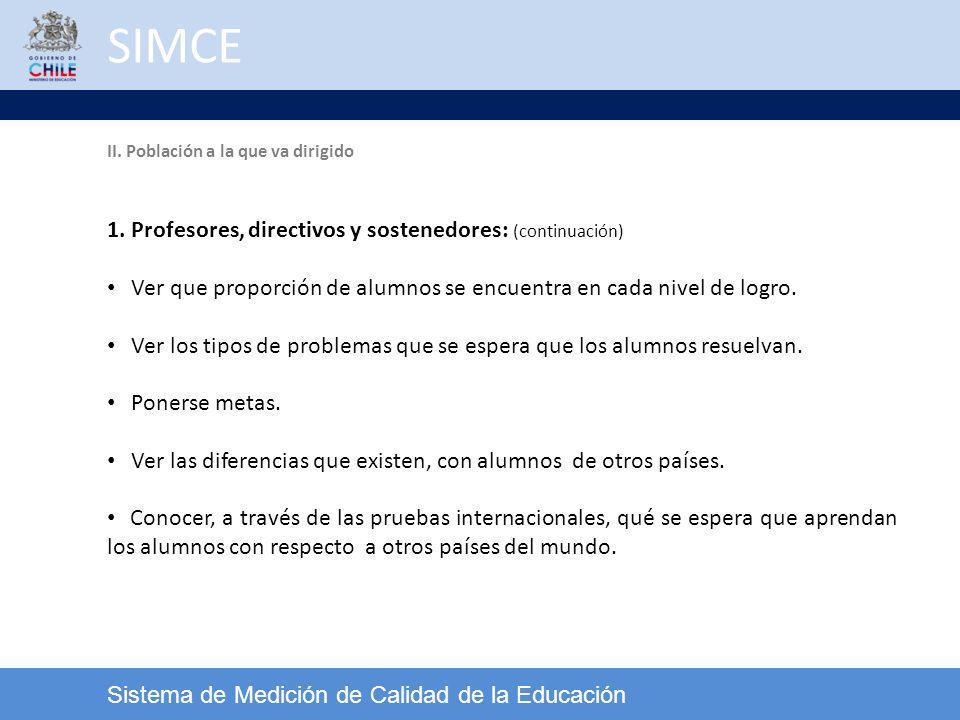 SIMCE 1. Profesores, directivos y sostenedores: (continuación)