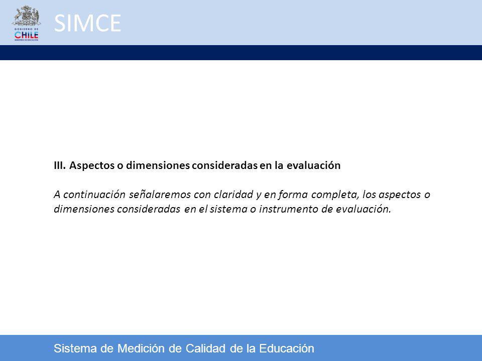 SIMCE III. Aspectos o dimensiones consideradas en la evaluación