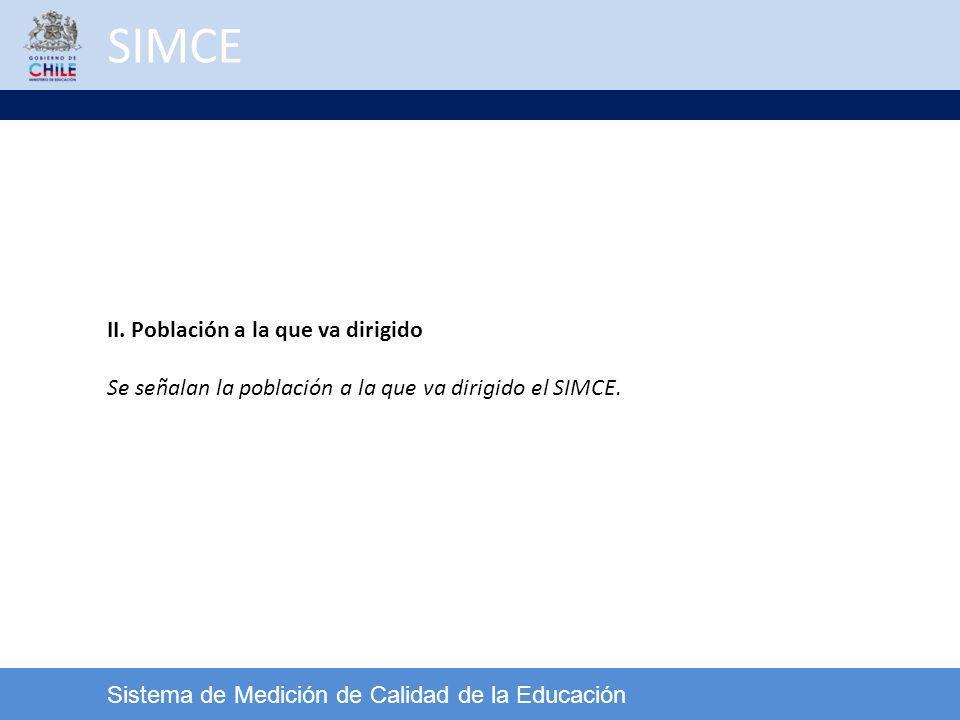 SIMCE II. Población a la que va dirigido
