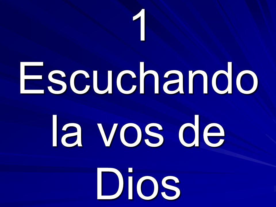 1 Escuchando la vos de Dios