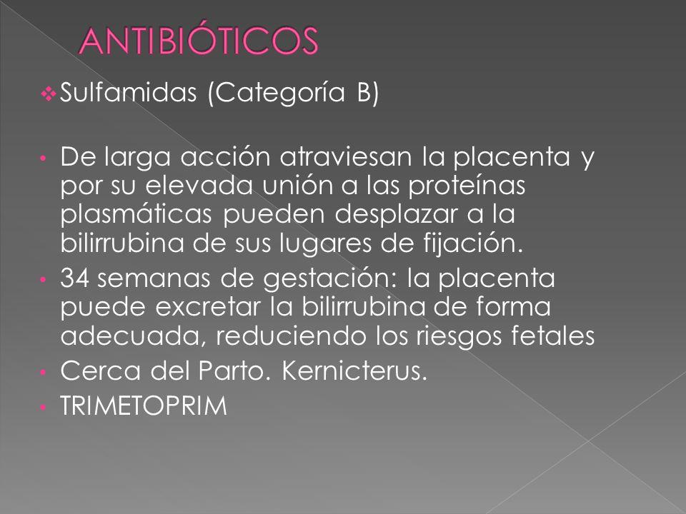 ANTIBIÓTICOS Sulfamidas (Categoría B)