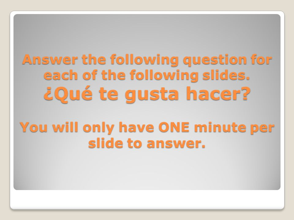Answer the following question for each of the following slides