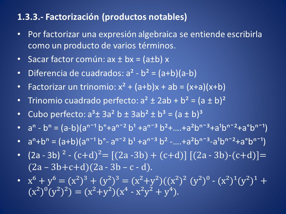 1.3.3.- Factorización (productos notables)