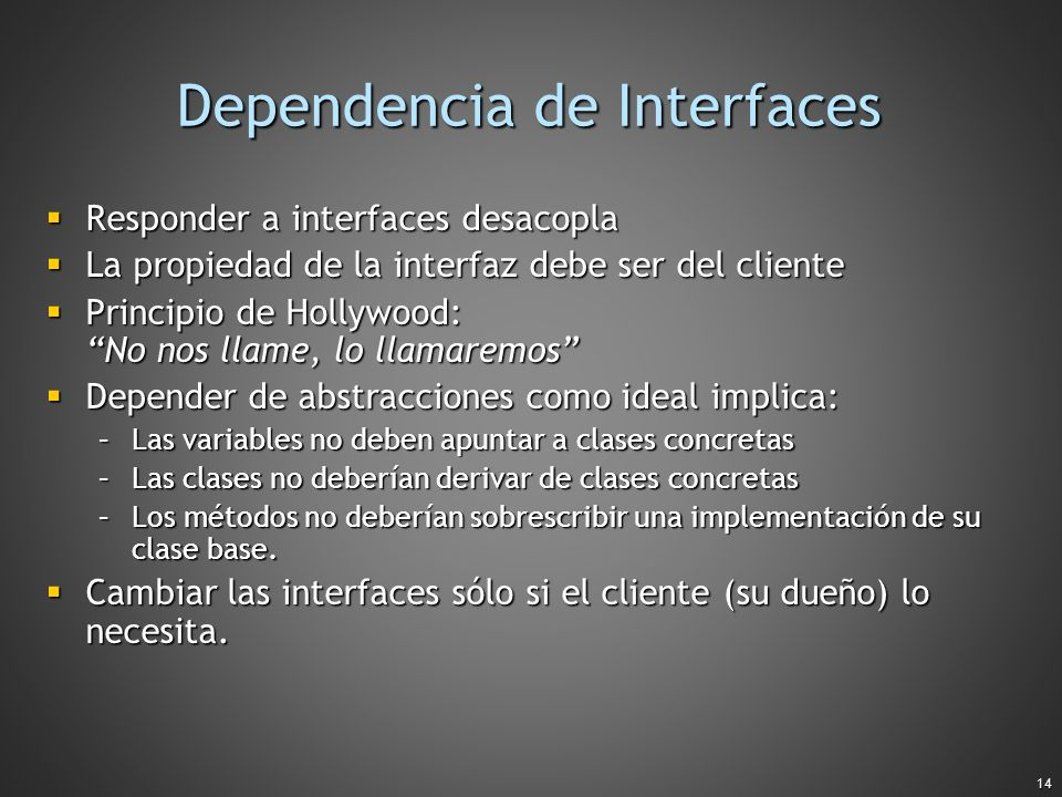 Dependencia de Interfaces