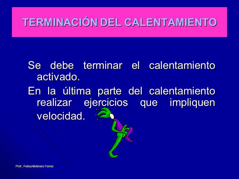 TERMINACIÓN DEL CALENTAMIENTO