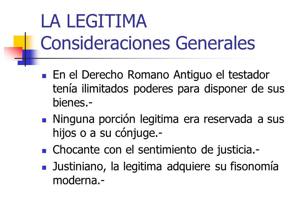 LA LEGITIMA Consideraciones Generales