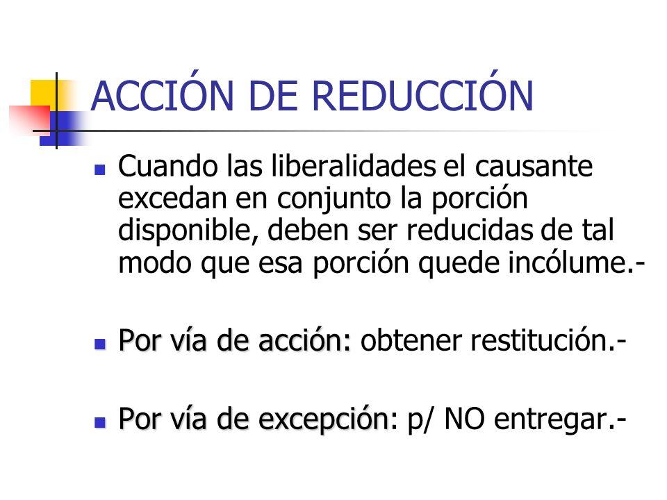 ACCIÓN DE REDUCCIÓN