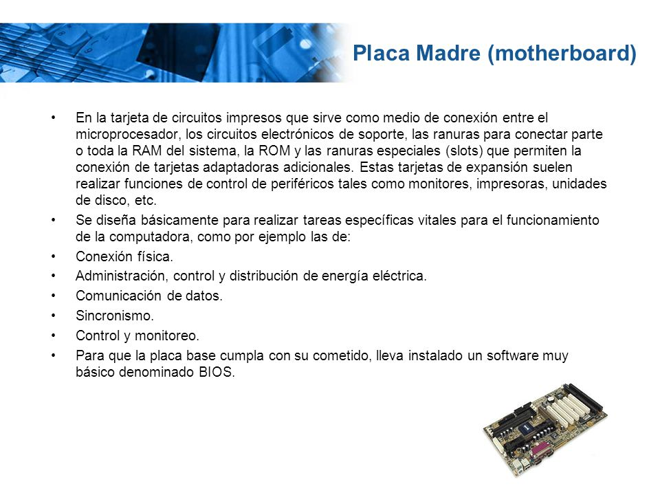 Placa Madre (motherboard)