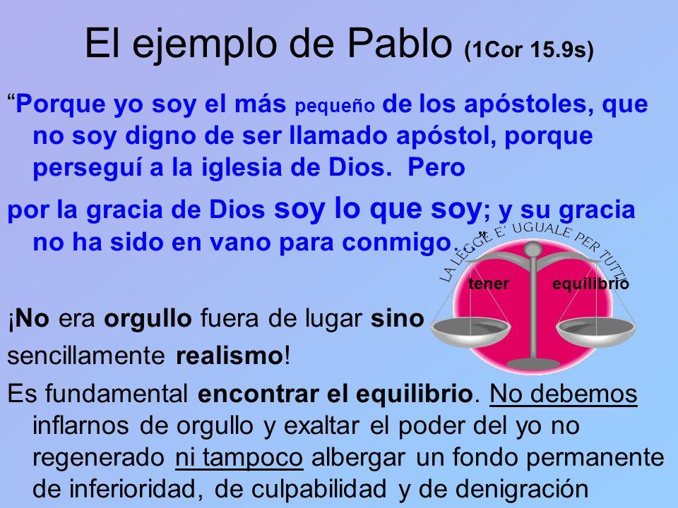 El ejemplo de Pablo (1Cor 15.9s)