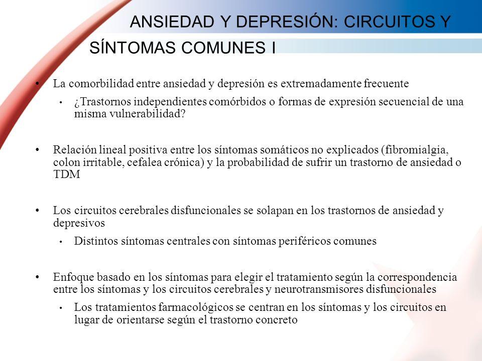 ANSIEDAD Y DEPRESIÓN: CIRCUITOS Y SÍNTOMAS COMUNES I