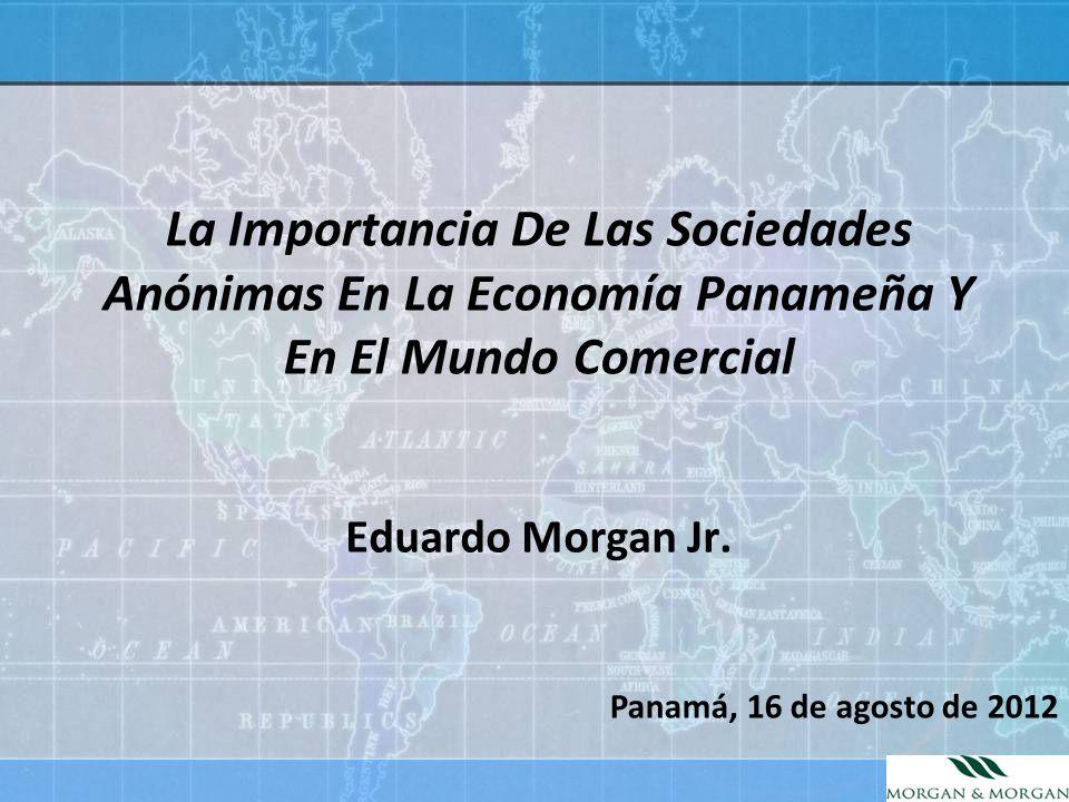 La Importancia De Las Sociedades Anónimas En La Economía Panameña Y En El Mundo Comercial