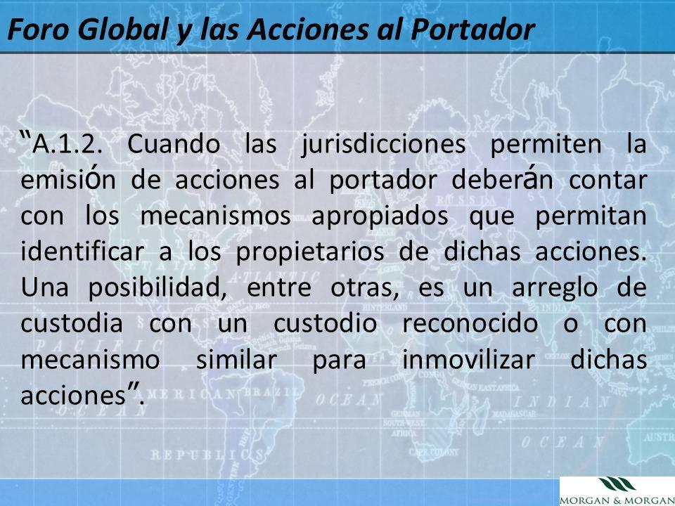 Foro Global y las Acciones al Portador