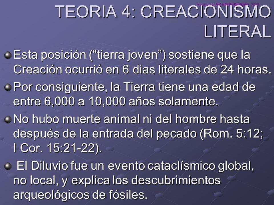 TEORIA 4: CREACIONISMO LITERAL