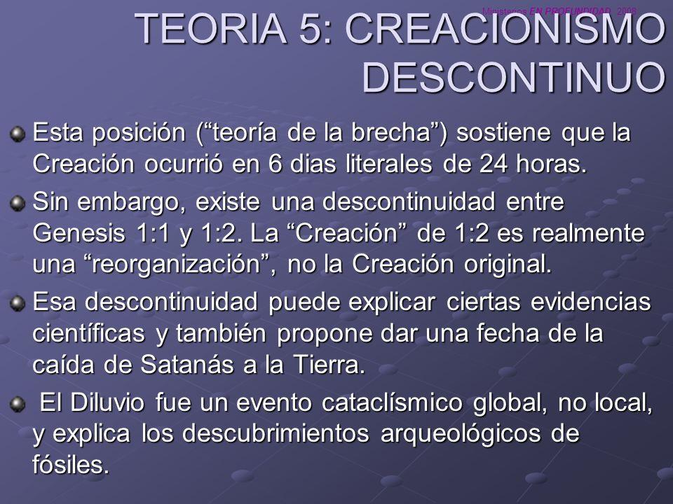 TEORIA 5: CREACIONISMO DESCONTINUO