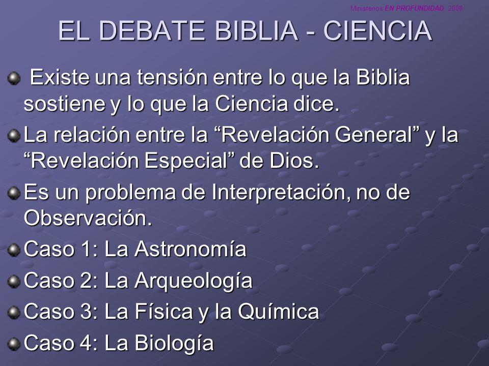 EL DEBATE BIBLIA - CIENCIA