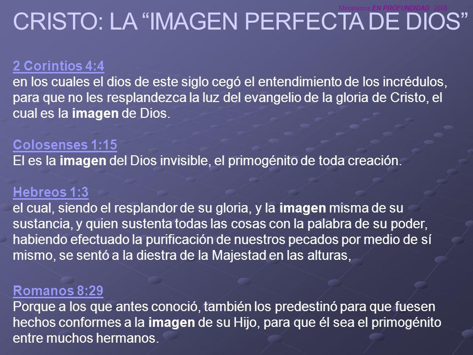 CRISTO: LA IMAGEN PERFECTA DE DIOS