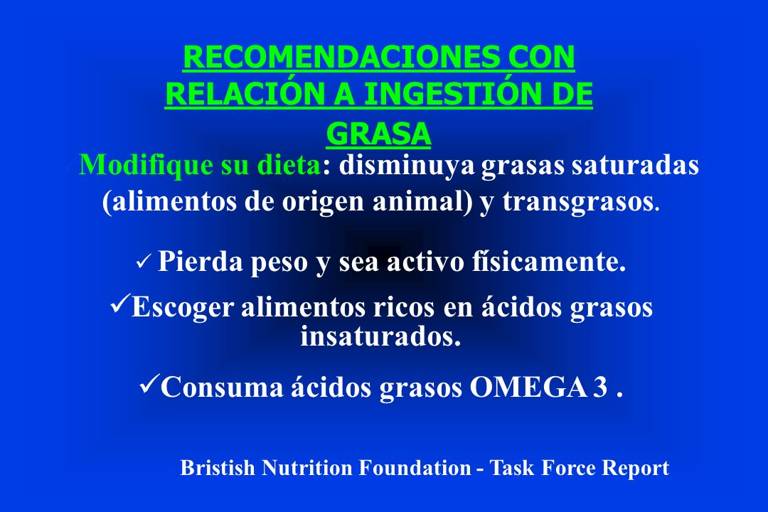 RECOMENDACIONES CON RELACIÓN A INGESTIÓN DE GRASA
