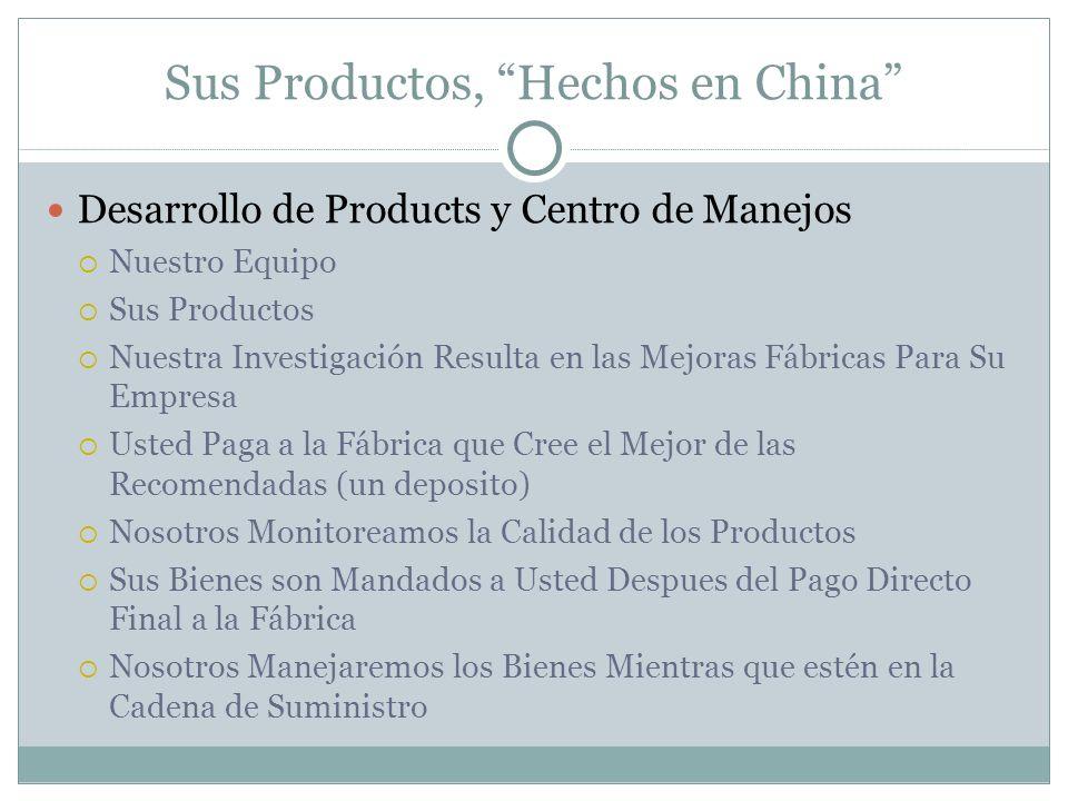 Sus Productos, Hechos en China
