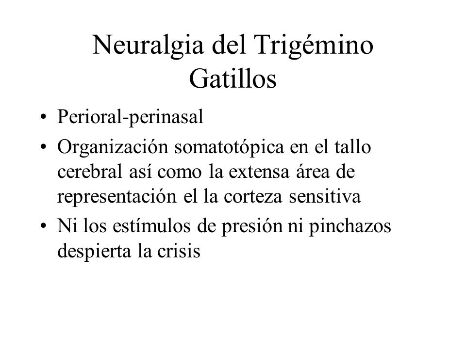 Neuralgia del Trigémino Gatillos