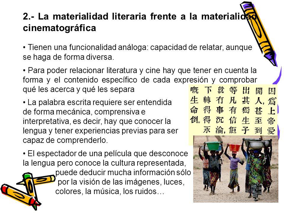 2.- La materialidad literaria frente a la materialidad cinematográfica