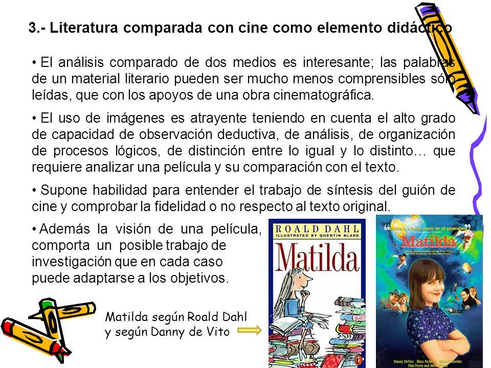 3.- Literatura comparada con cine como elemento didáctico