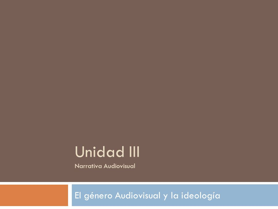 Unidad III Narrativa Audiovisual