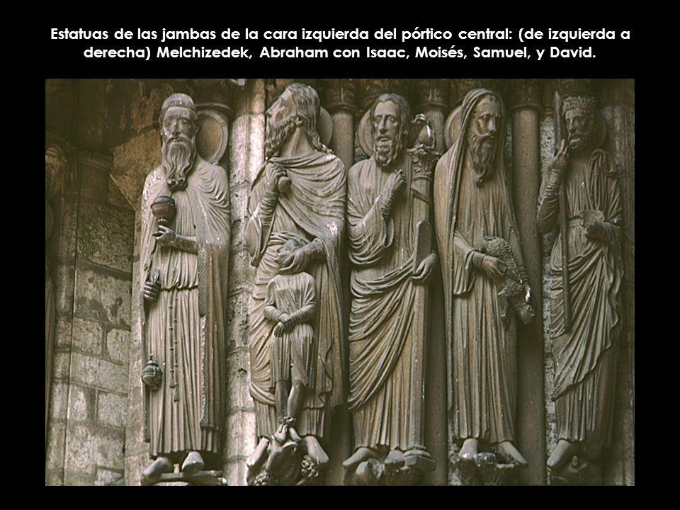 Estatuas de las jambas de la cara izquierda del pórtico central: (de izquierda a derecha) Melchizedek, Abraham con Isaac, Moisés, Samuel, y David.