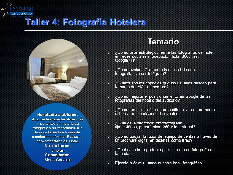 Taller 4: Fotografía Hotelera
