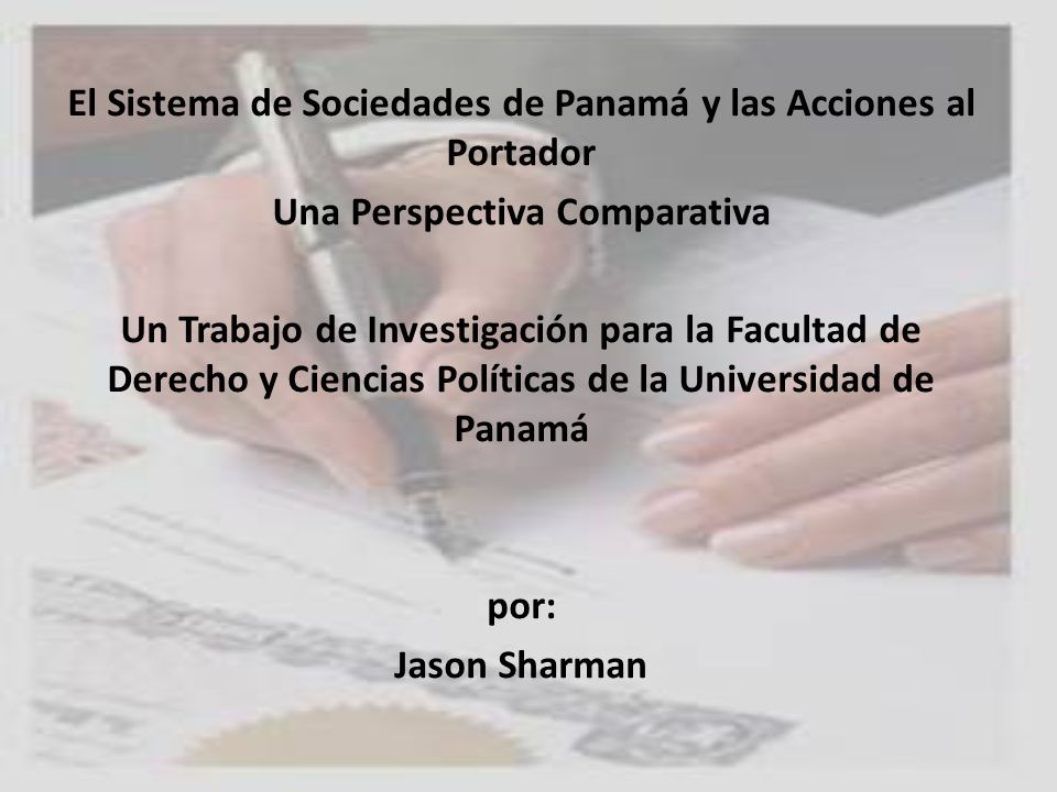 El Sistema de Sociedades de Panamá y las Acciones al Portador