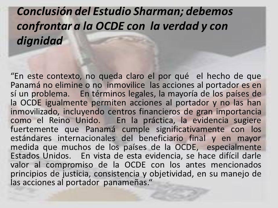 Conclusión del Estudio Sharman; debemos confrontar a la OCDE con la verdad y con dignidad