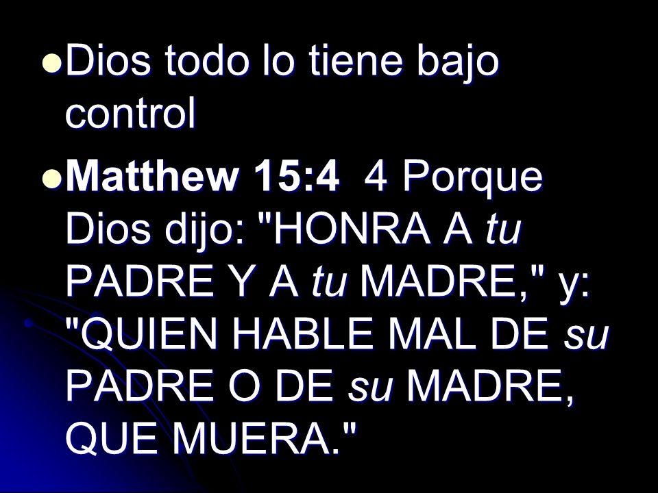 Dios todo lo tiene bajo control