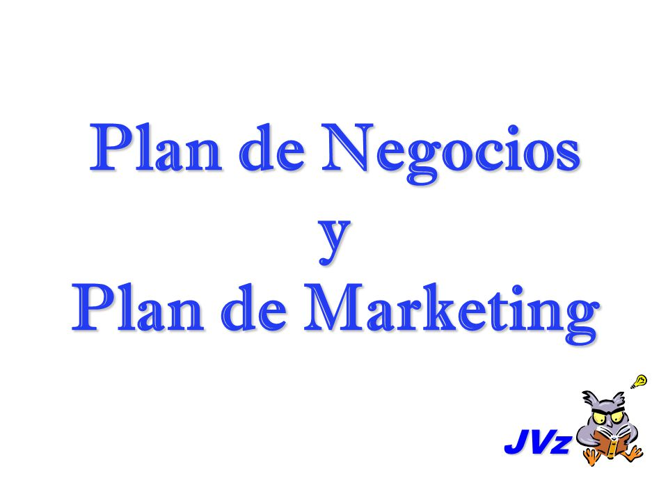 Plan de Negocios y Plan de Marketing